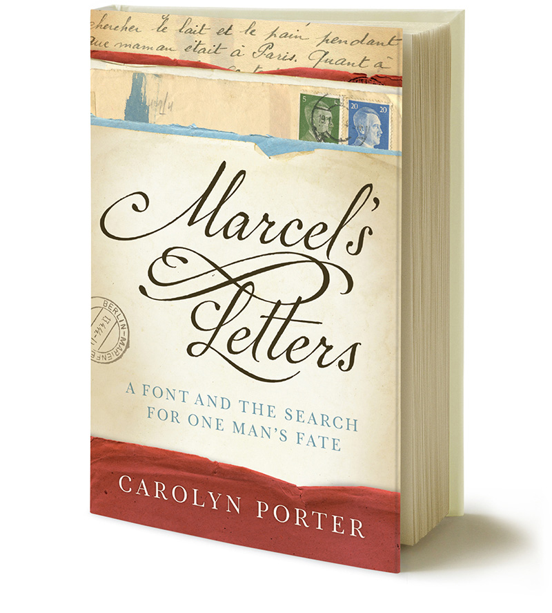"Cover of book ""Marcel's Letters: A Font and the Search for One Man's Fate"" by Carolyn Porter"