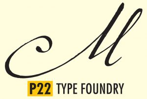 """Swooping letter """"M"""" of font P22 Marcel Script, with P22 Type Foundry logo. Font designed by Carolyn Porter."""