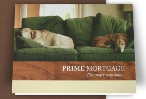 Inset image of notecard for Prime Mortgage showing two lazy dogs sleeping on green couch; graphic design by Carolyn Porter of Porterfolio, Inc.